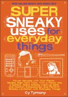 Super Sneaky Uses for Everyday Things