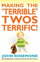 "Making the ""terrible"" Twos Terrific"
