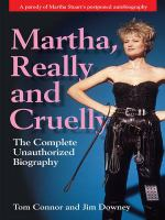 Martha, Really and Cruelly