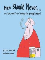Men Should Never