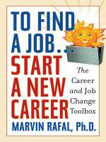 To Find A Job-- Start A New Career