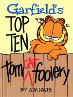 Garfield's Top Ten Tom Cat Foolery