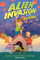 Alien Invasion in My Back Yard