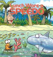 Lunch Wore A Speedo