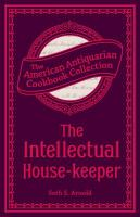 The Intellectual House-keeper
