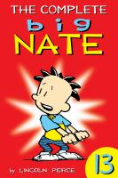 The Complete Big Nate, Volume 13