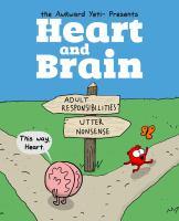 The Awkward Yeti Presents Heart and Brain