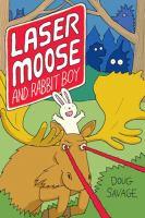 Laser Moose and Rabbit Boy