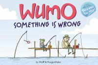 WuMo, Something Is Wrong