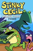 Stinky Cecil in Terrarium Terror!