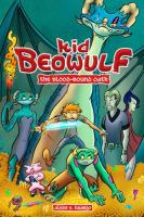 Kid Beowulf. Volume 1, The blood-bound oath