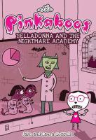 Belladonna and the Nightmare Academy