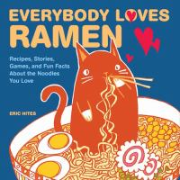 Everybody Loves Ramen