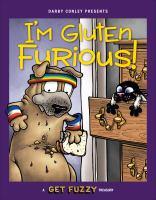 I'm Gluten Furious!