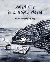 Quiet Girl in A Noisy World
