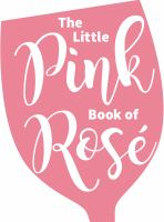 The Little Pink Book of Ros