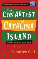 The Con Artist of Catalina Island