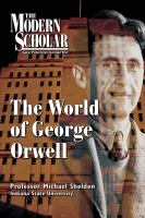 The World of George Orwell
