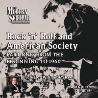 Rock 'n' Roll and American Society