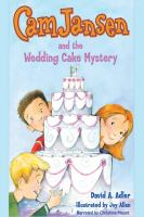 Cam Jansen and the Wedding Cake Mystery