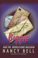 Biggie and the Meddlesome Mailman