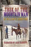 Trek of the Mountain Man
