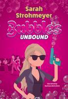 Bubbles Unbound