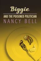 Biggie and the Poisoned Politician