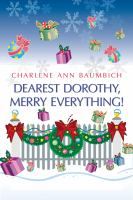 Dearest Dorothy, Merry Everything!