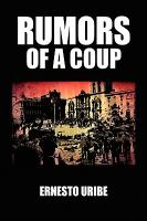 Rumors of A Coup : A Novel