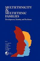 Multiethnicity and Multiethnic Families