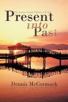 Present Into Past