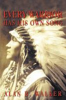 Every Warrior Has His Own Song