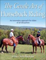 The Gentle Art of Horseback Riding