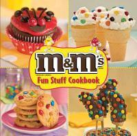 M&M's Fun Stuff Cookbook