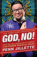 God, no! : signs you may already be an atheist and other magical tales