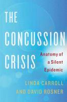 The Concussion Crisis