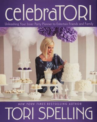 CelebraTORI: Unleashing Your Inner Party Planner book cover