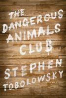 The Dangerous Animals Club