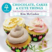4 Ingredients Chocolate, Cakes & Cute Things