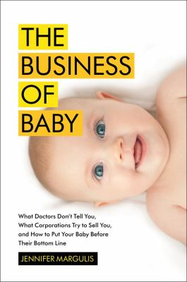 Cover image for The Business of Baby