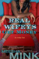 Real Wifeys Get Money
