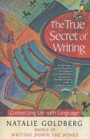 The True Secret of Writing