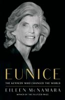 Cover of Eunice: The Kennedy Who Ch