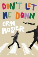 Don't let me down : a memoir