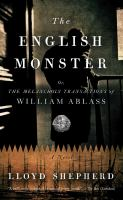 The English Monster, Or, The Melancholy Transactions of William Ablass