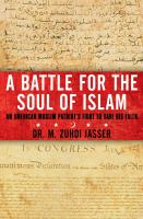 A battle for the soul of Islam : an American-Muslim patriot's fight to save his faith