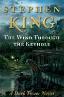 The Wind Through the Keyhole
