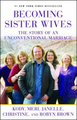 Cover image for Becoming Sister Wives