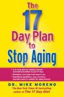 The 17-day Plan to Stop Aging